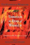 Through the Eyes of Women Paperback