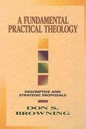 A Fundamental Practical Theology