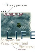 The Threat of Life Paperback