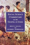 Social-Science Commentary on the Gospel of John Paperback