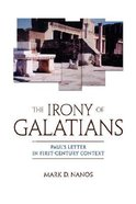 The Irony of Galatians Paperback