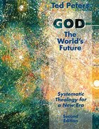 God: The World's Future (2nd Edition)