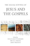The Social Setting of Jesus and the Gospels Paperback