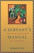A Servant's Manual Paperback
