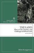 The Land (Overtures To Biblical Theology Series) Paperback