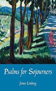Psalms For Sojourners Paperback