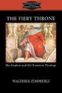 The Fiery Throne (Fortress Classics In Biblical Studies Series) Paperback