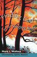 Finding God in the Singing River Paperback