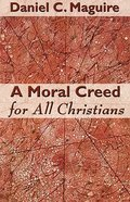 A Moral Creed For All Christians Paperback