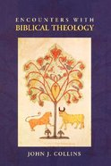 Encounters With Biblical Theology
