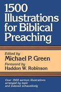 1500 Illustrations For Biblical Preaching Paperback