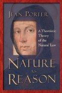 Nature as Reason Paperback