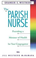The Parish Nurse Paperback