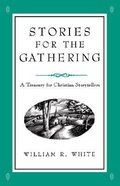 Stories For the Gathering Paperback