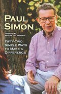 Fifty-Two Simple Ways to Make a Difference Paperback