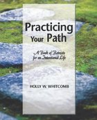 Practicing Your Path