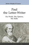 Paul the Letter-Writer: His World