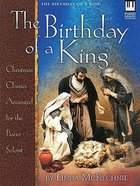 The Birthday of a King (Music Book)