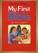 My First Bible in Pictures (15th Anniversary Edition) Hardback