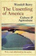 Unsettling of America Paperback