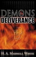 Demons and Deliverance Paperback