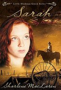 Sarah, My Beloved (#02 in Little Hickman Creek Series)