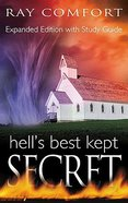 Hell's Best Kept Secret (2004 And Expanded)