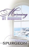 Morning By Morning Paperback