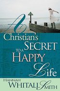 A Christian's Secret to a Happy Life Paperback