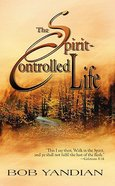 The Spirit-Controlled Life Paperback