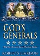 John Alexander Dowie (#01 in God's Generals Visual Series) DVD