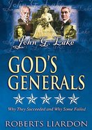 John G. Lake (#05 in God's Generals Visual Series) DVD