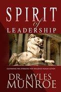 The Spirit of Leadership Hardback