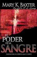 El Poder De La Sangre (The Power Of The Blood)