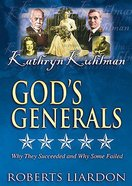 Kathryn Kuhlman (#11 in God's Generals Visual Series)