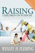 Raising Your Children on Purpose