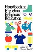 Handbook of Preschool Religious Education Paperback