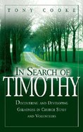 In Search of Timothy Paperback