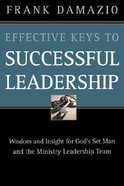 Effective Keys to Successful Leadership Paperback