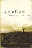 Living God's Love Paperback