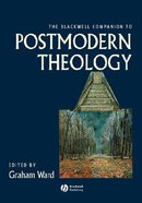 Blackwell Companion to Postmodern Theology ,The Paperback