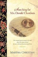 Searching For Mrs. Oswald Chambers eBook