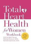 Total Heart Health For Women Workbook Paperback