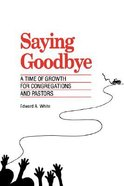 Saying Goodbye Time of Growth