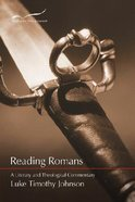 Reading Romans: A Literary and Theological Commentary Paperback