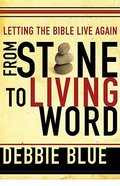Letting the Bible Live Again: From Stone to Living Word Paperback
