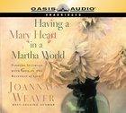 Having a Mary Heart in a Martha World CD