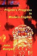 Pilgrim's Progress in Modern English Hardback