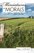 Miniatures and Morals Paperback