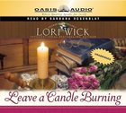 Leave a Candle Burning (Unabridged, 7 CDS) (#03 in Tucker Mills Trilogy Audio Series)